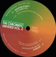 Various ‎– The Chromatic Universe Vol. 2 Part Three - Alex Attias & Sassy J - Jelly Bubble Rise | Sassy J