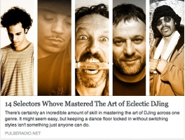 Pulse Radio Article - 14 Selectors Who've Mastered The Art Of Eclectic DJing | Sassy J